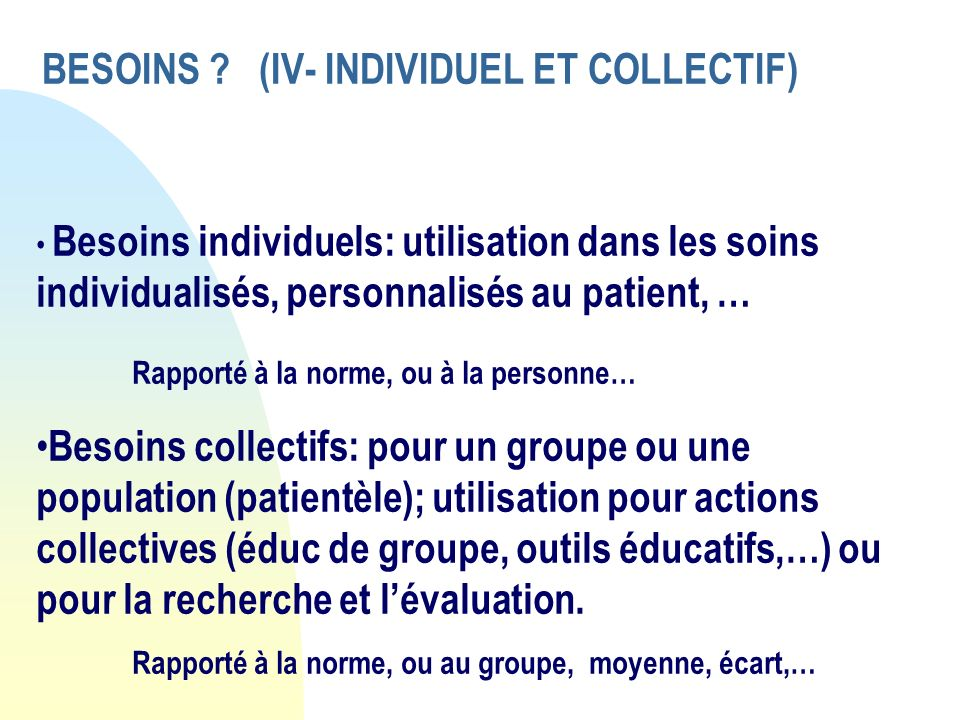 BESOINS (IV- INDIVIDUEL ET COLLECTIF)