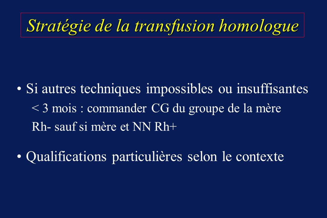 Stratégie de la transfusion homologue