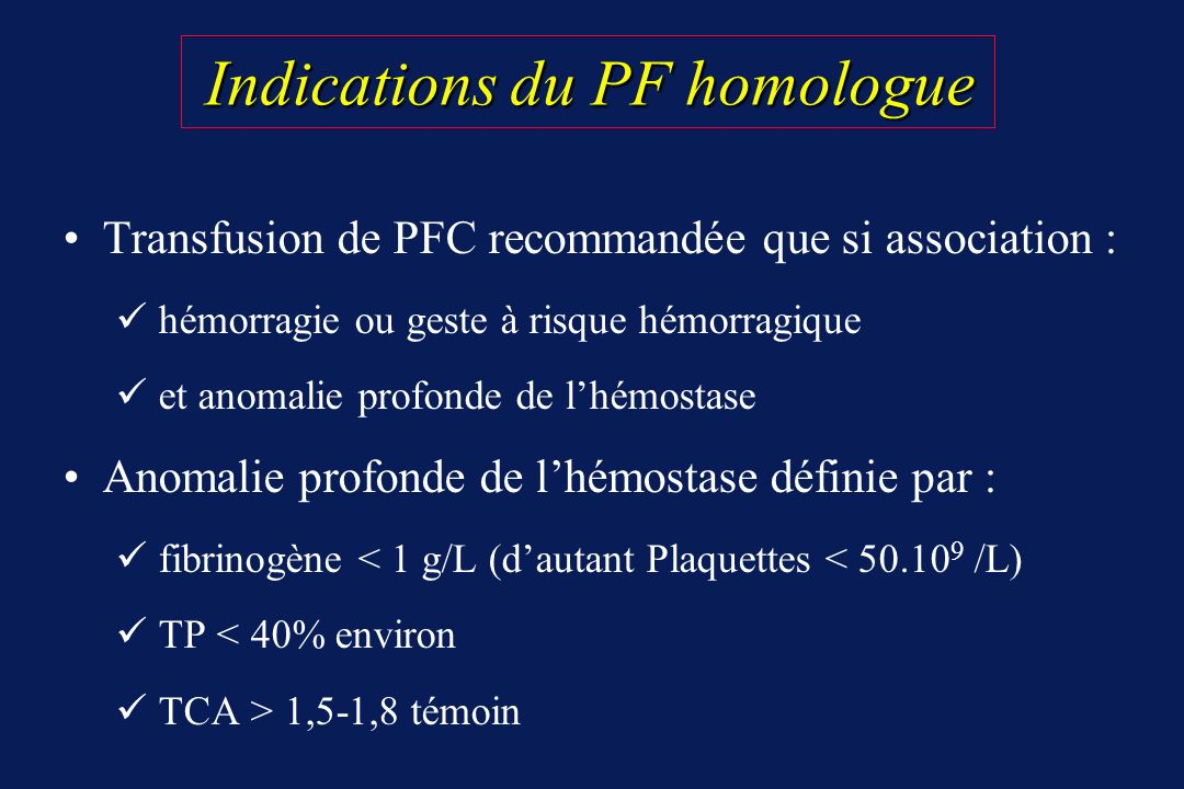 Indications du PF homologue