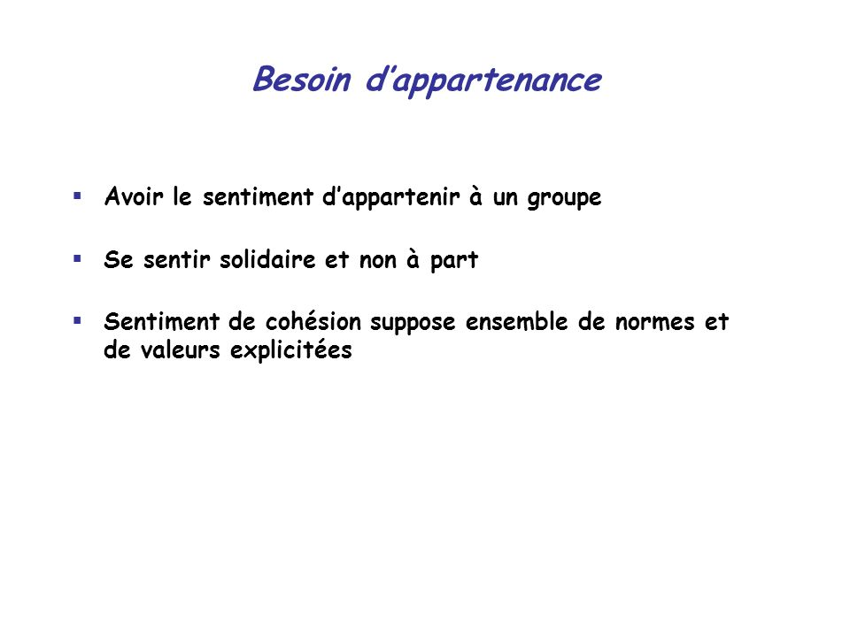 Besoin d'appartenance