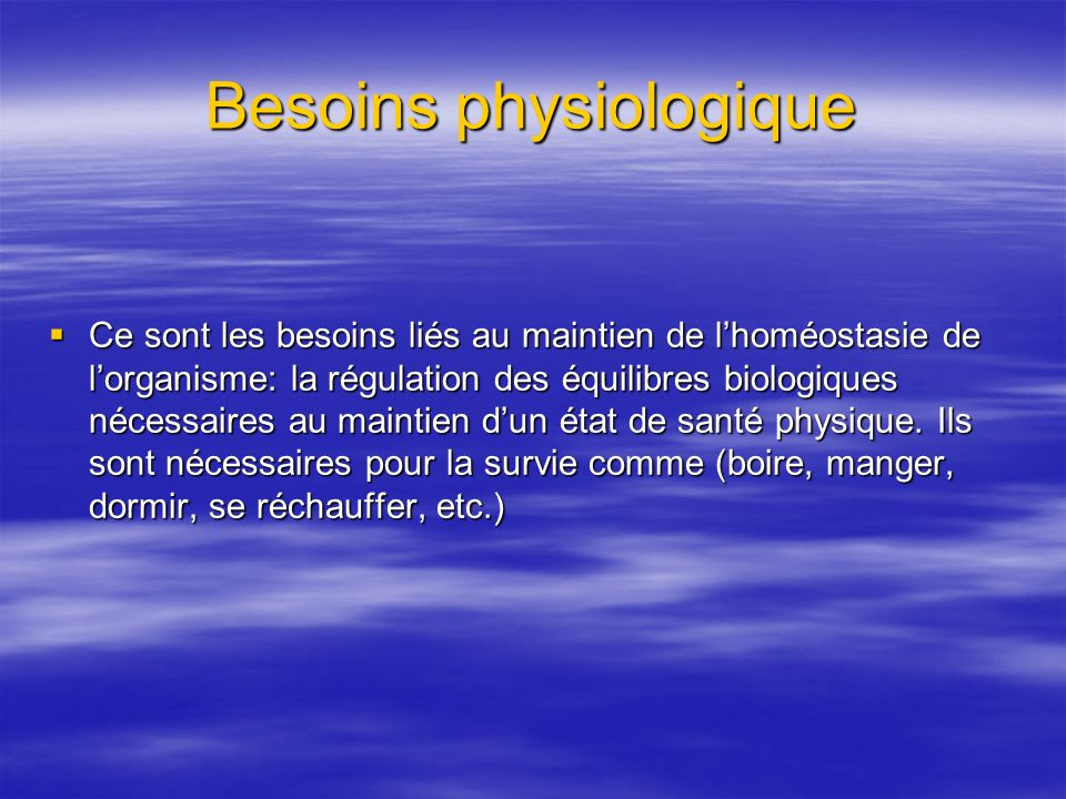 Besoins physiologique
