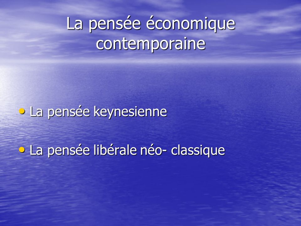 La pensée économique contemporaine