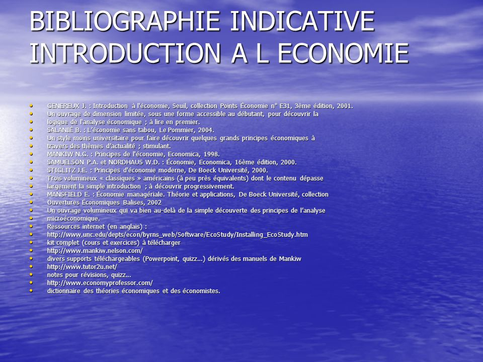 BIBLIOGRAPHIE INDICATIVE INTRODUCTION A L ECONOMIE