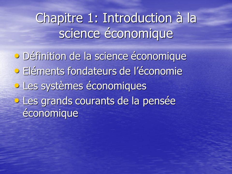 Chapitre 1: Introduction à la science économique