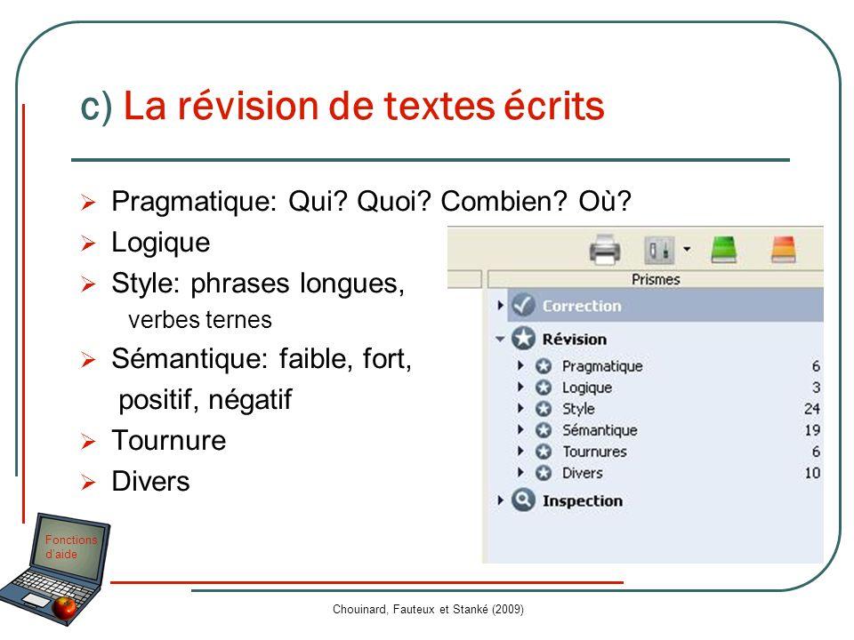 c) La révision de textes écrits