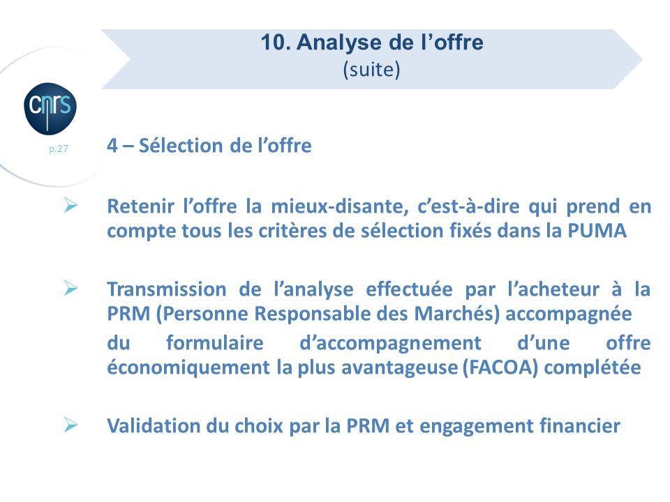 4 – Sélection de l'offre 10. Analyse de l'offre (suite)