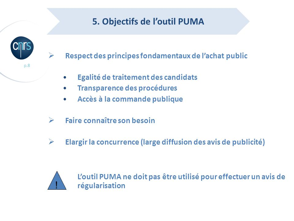 5. Objectifs de l'outil PUMA