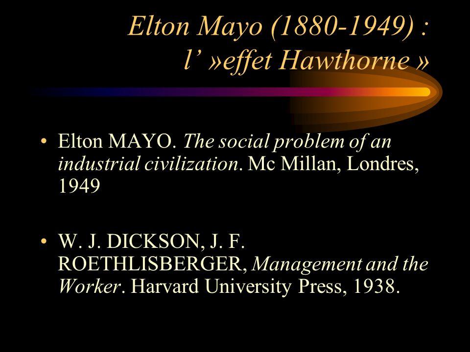 Elton Mayo (1880-1949) : l' »effet Hawthorne »