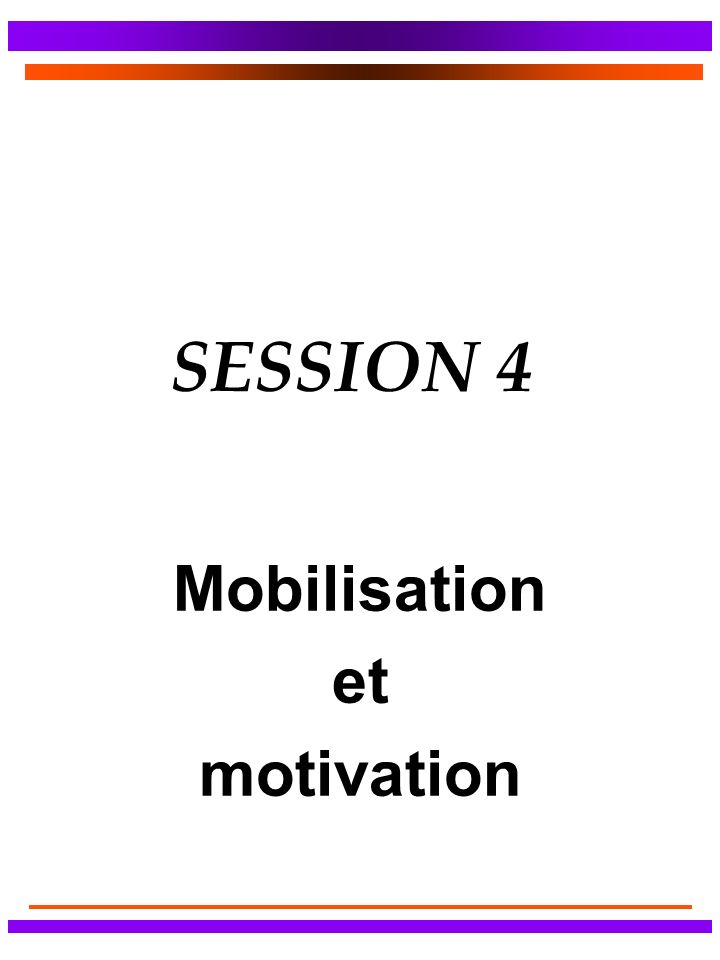 Mobilisation et motivation