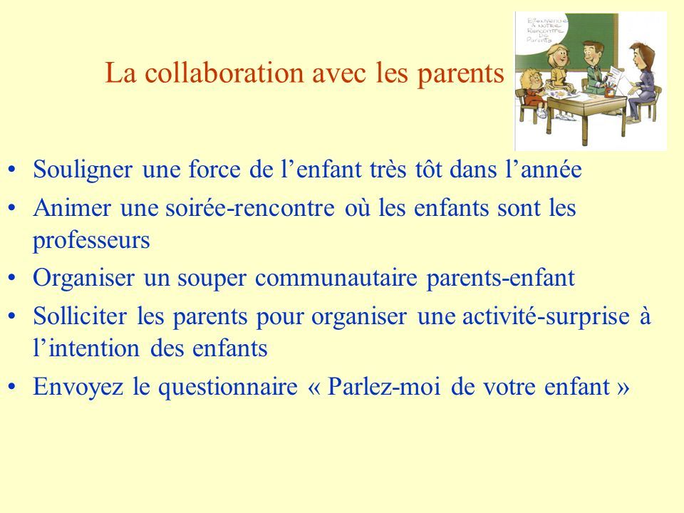La collaboration avec les parents