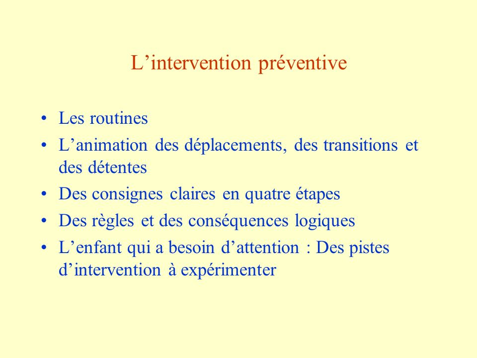 L'intervention préventive