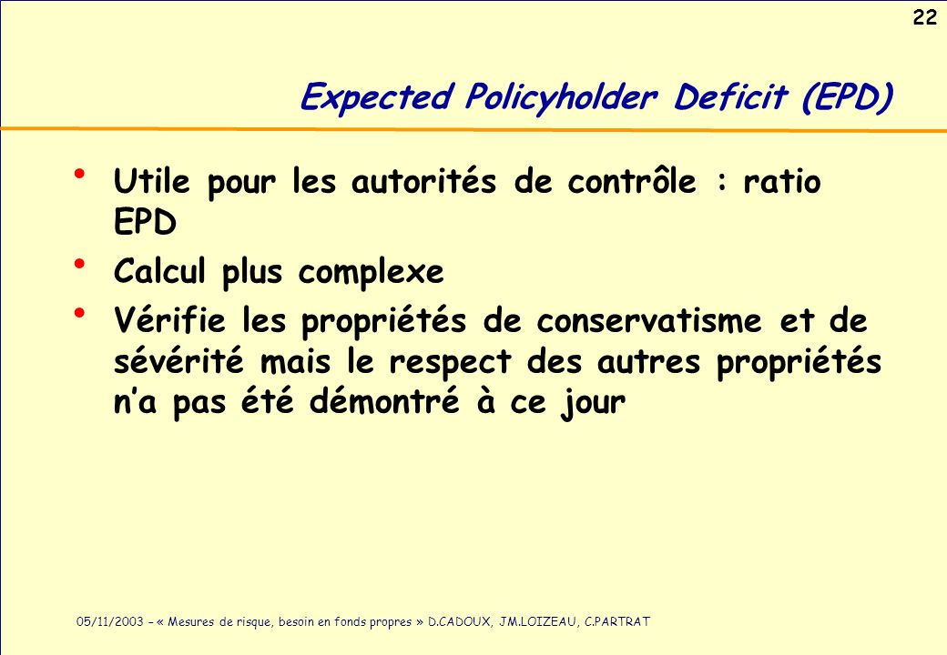 Expected Policyholder Deficit (EPD)