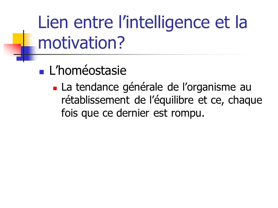 Lien entre l'intelligence et la motivation