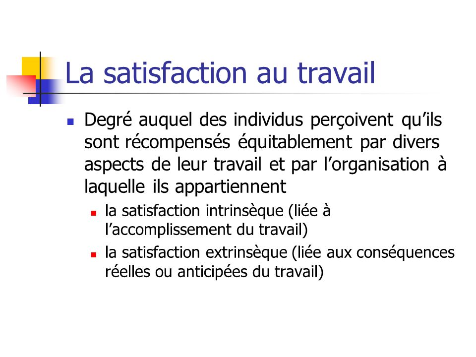 La satisfaction au travail