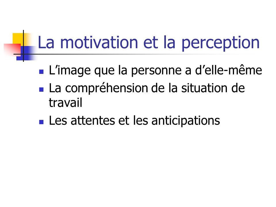 La motivation et la perception