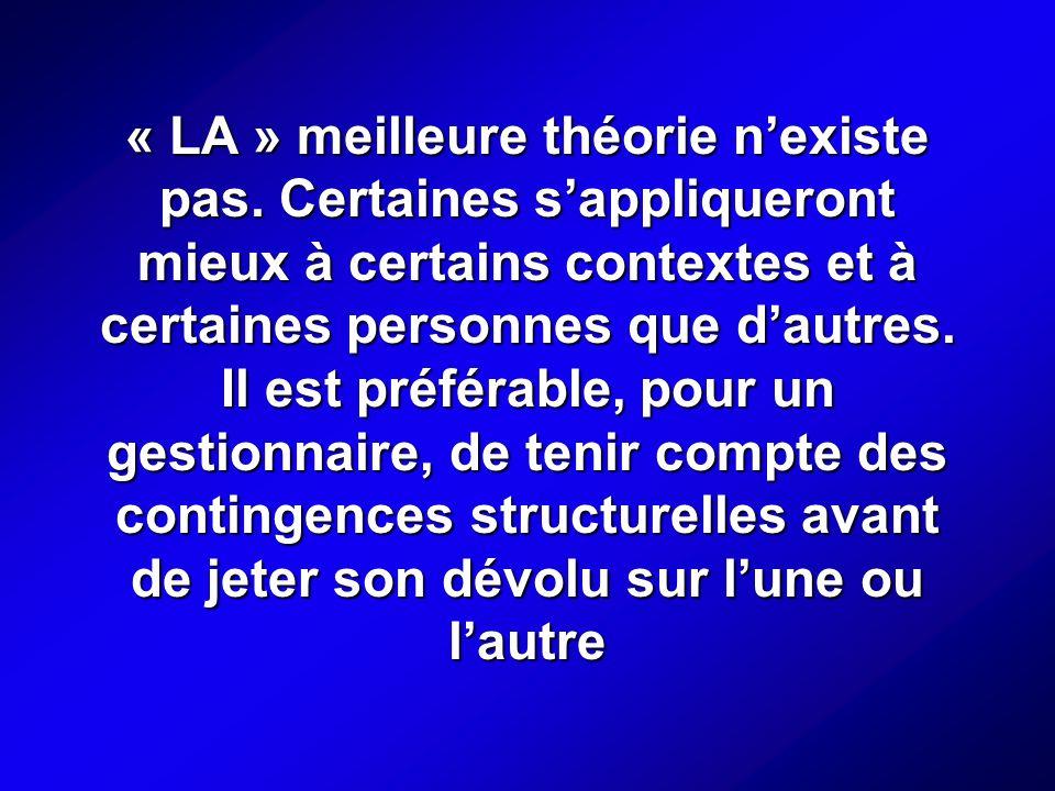 « LA » meilleure théorie n'existe pas