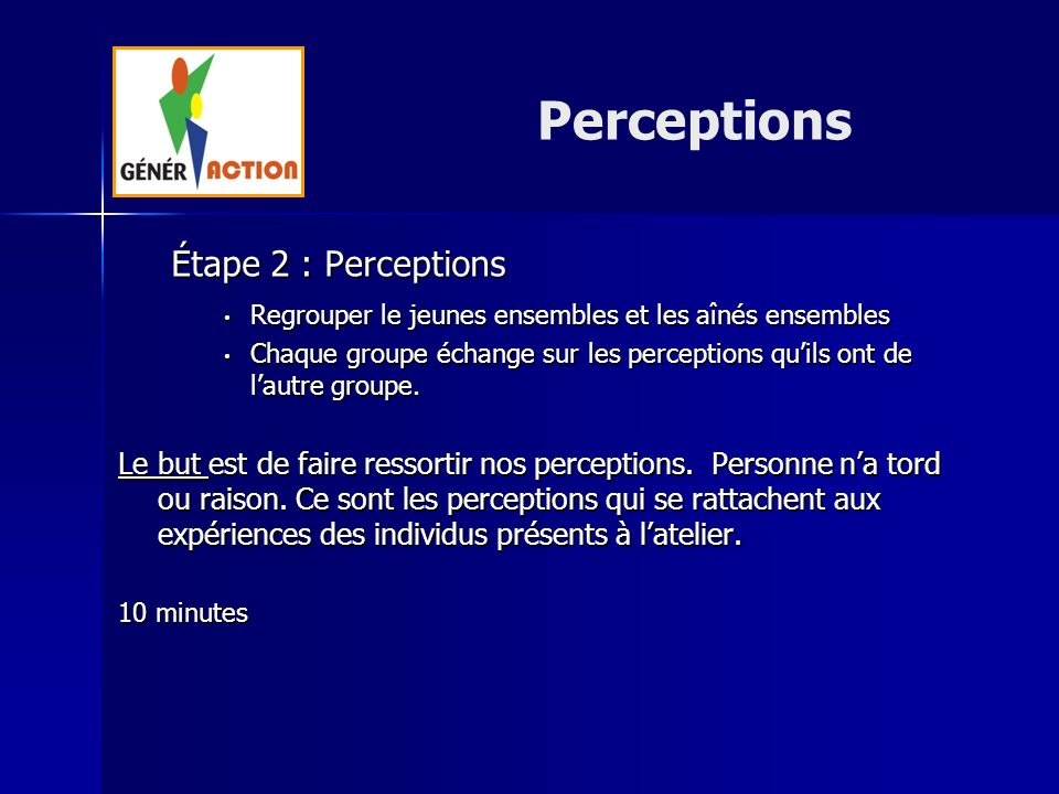 Perceptions Étape 2 : Perceptions