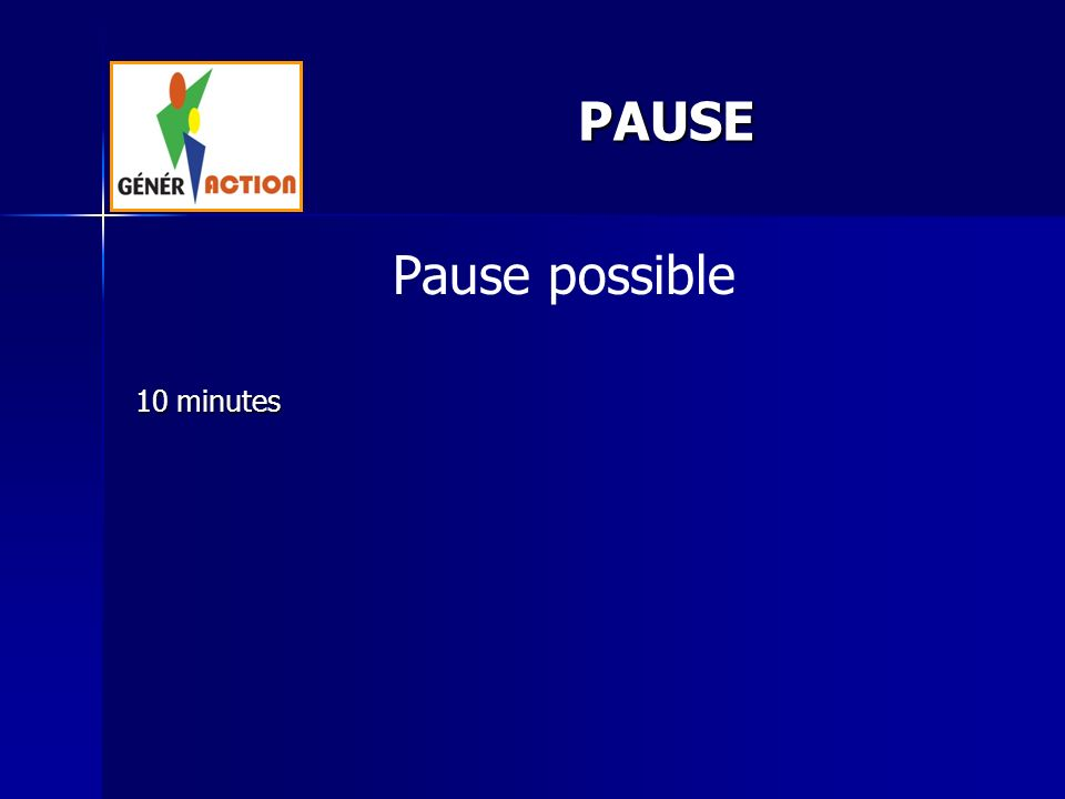 PAUSE Pause possible 10 minutes 6