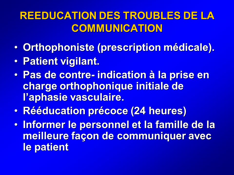 REEDUCATION DES TROUBLES DE LA COMMUNICATION