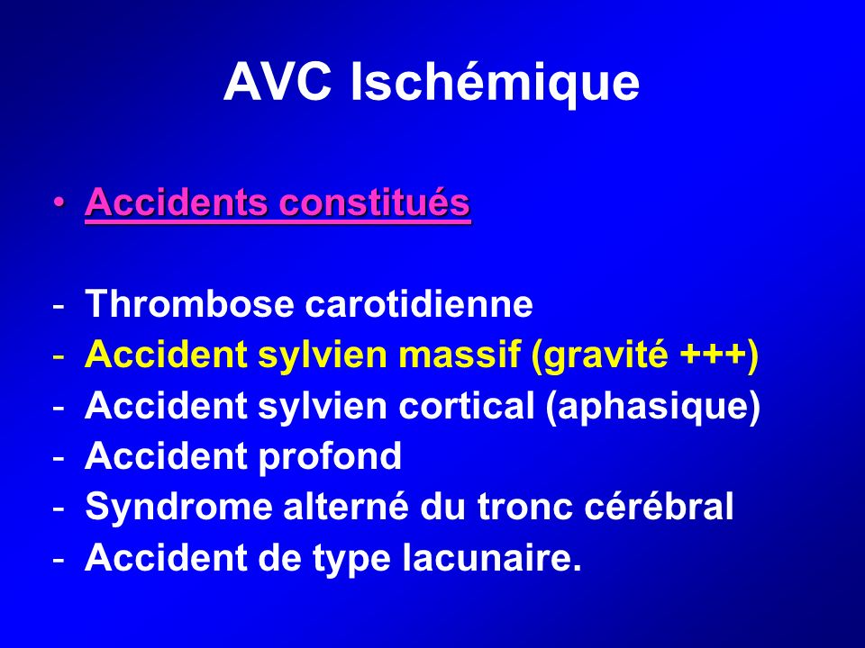 AVC Ischémique Accidents constitués Thrombose carotidienne