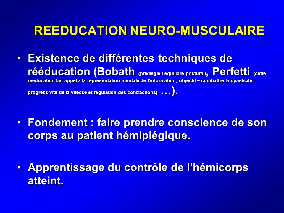 REEDUCATION NEURO-MUSCULAIRE