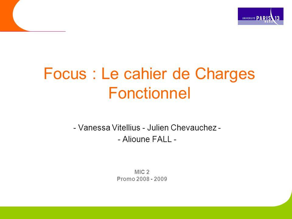 Focus : Le cahier de Charges Fonctionnel