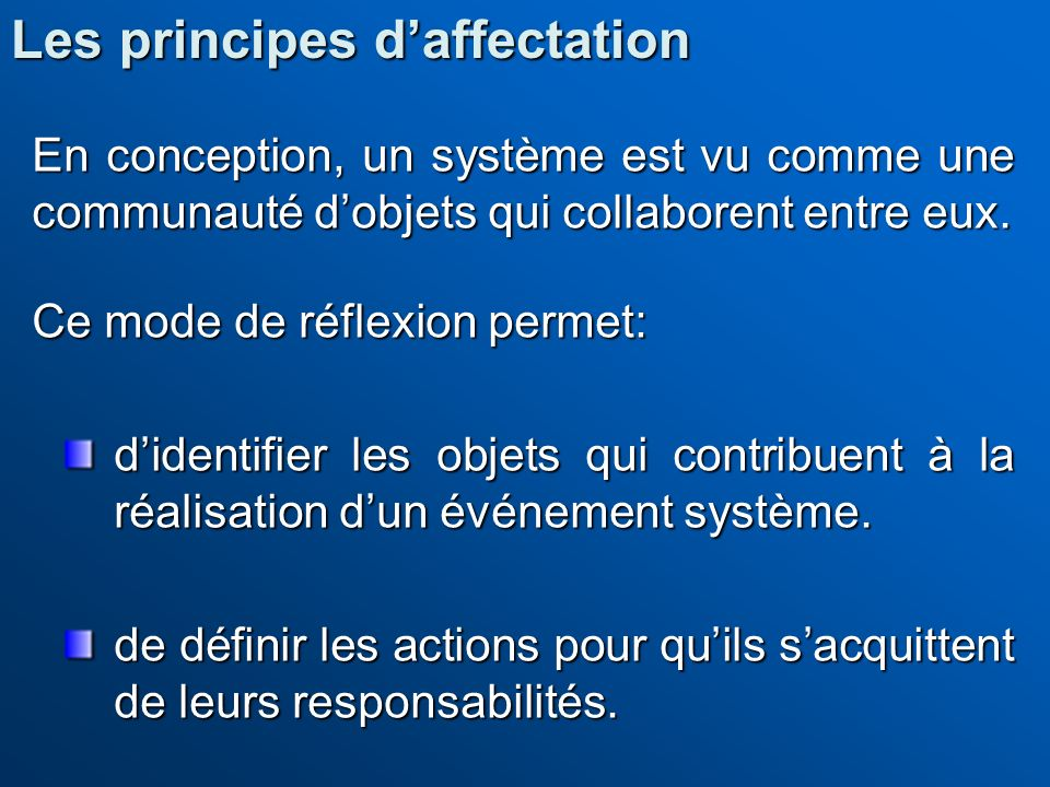 Les principes d'affectation