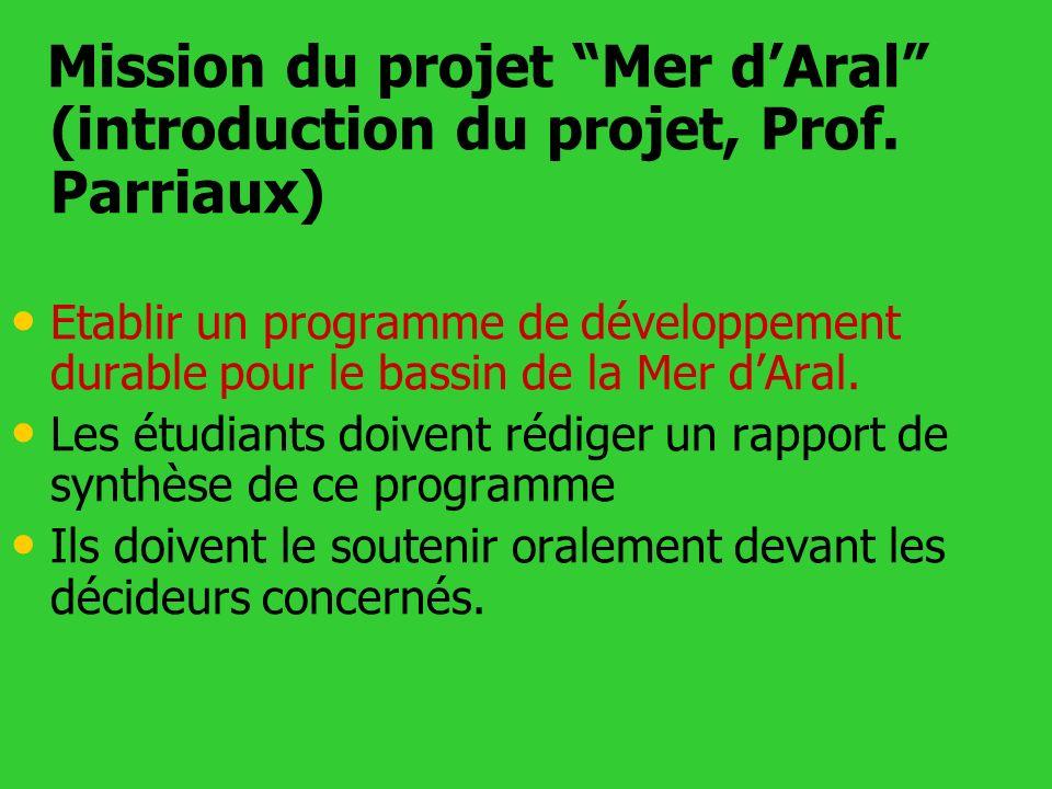 Mission du projet Mer d'Aral (introduction du projet, Prof. Parriaux)