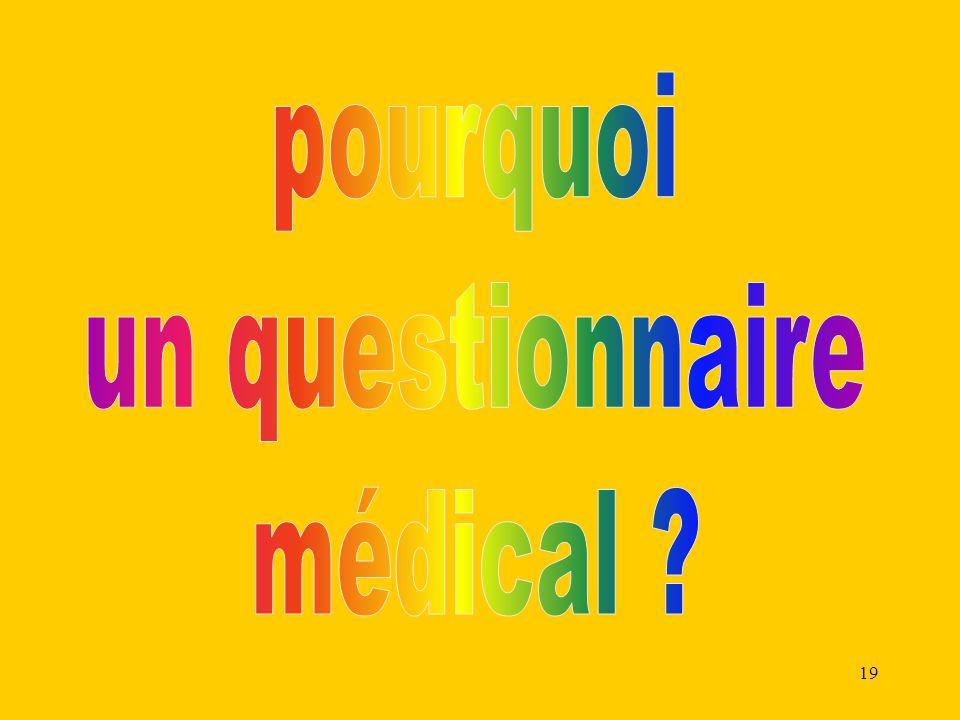 pourquoi un questionnaire médical