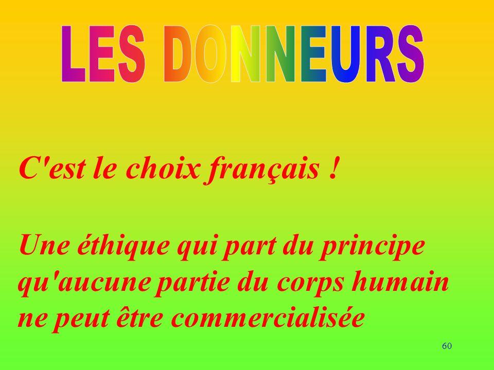 LES DONNEURS C est le choix français !