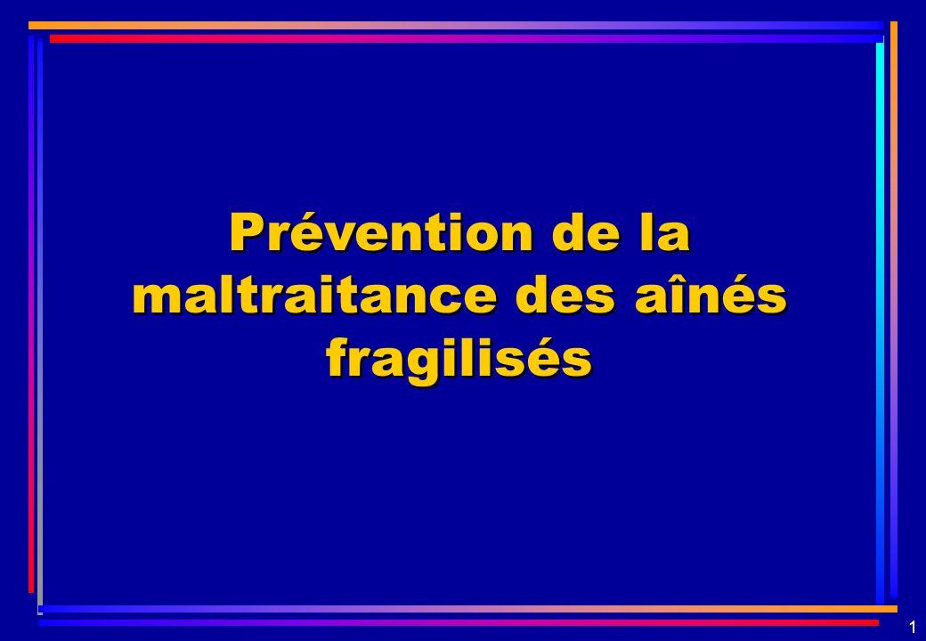 Prévention de la maltraitance des aînés fragilisés