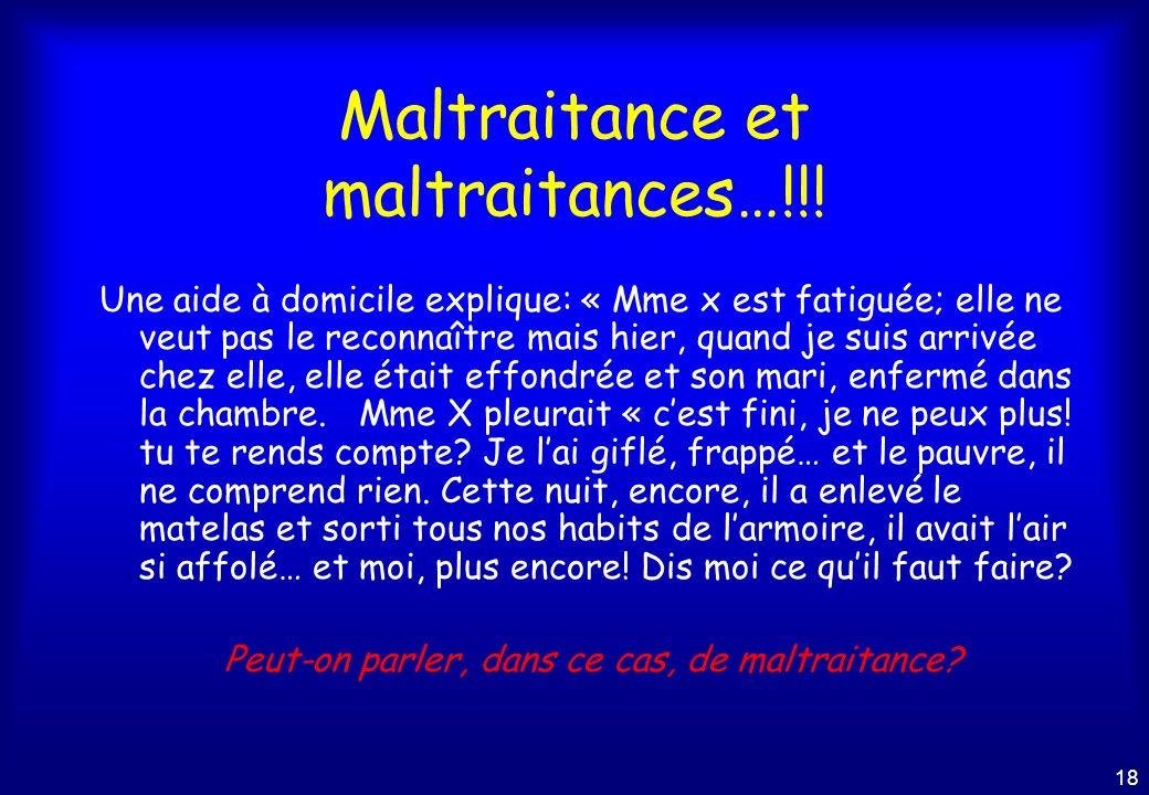 Maltraitance et maltraitances…!!!