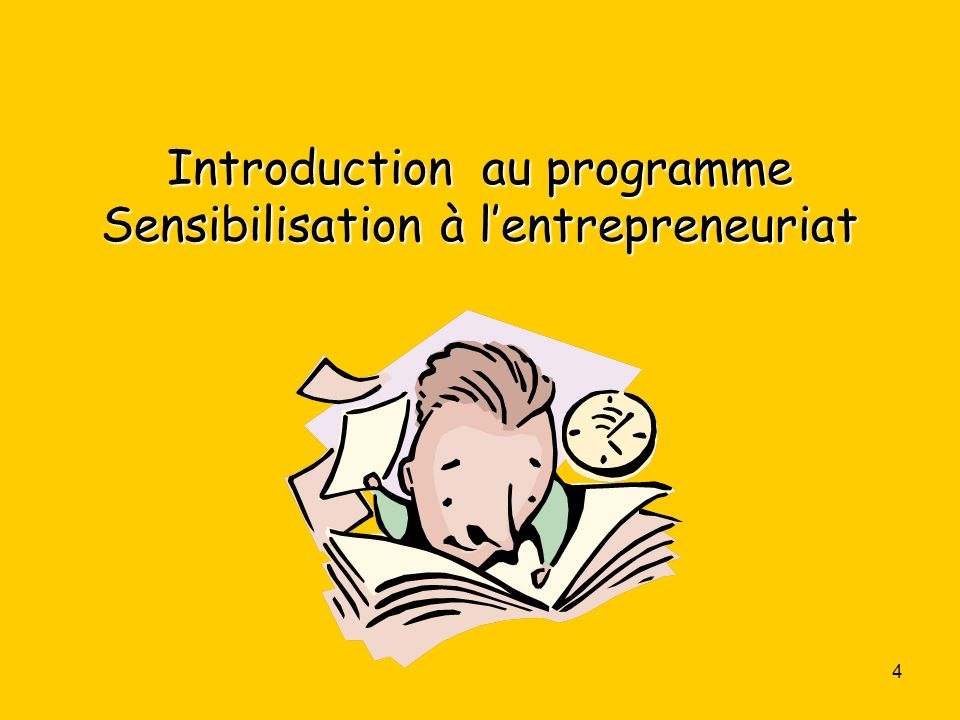 Introduction au programme Sensibilisation à l'entrepreneuriat