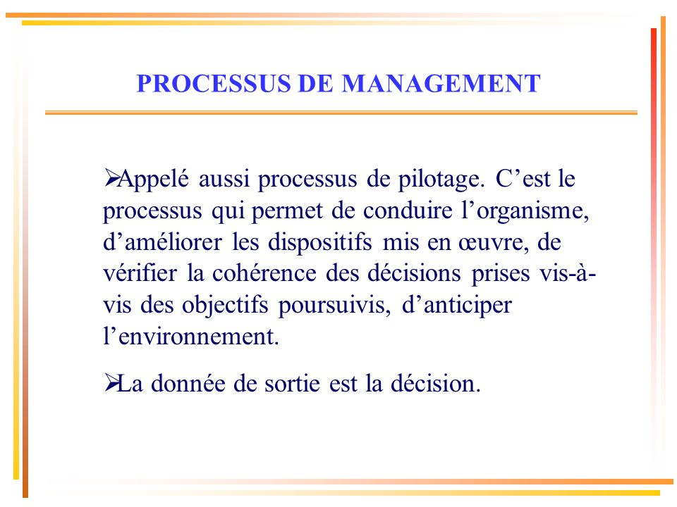PROCESSUS DE MANAGEMENT