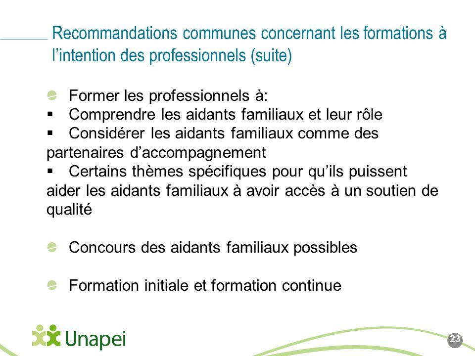 Recommandations communes concernant les formations à l'intention des professionnels (suite)