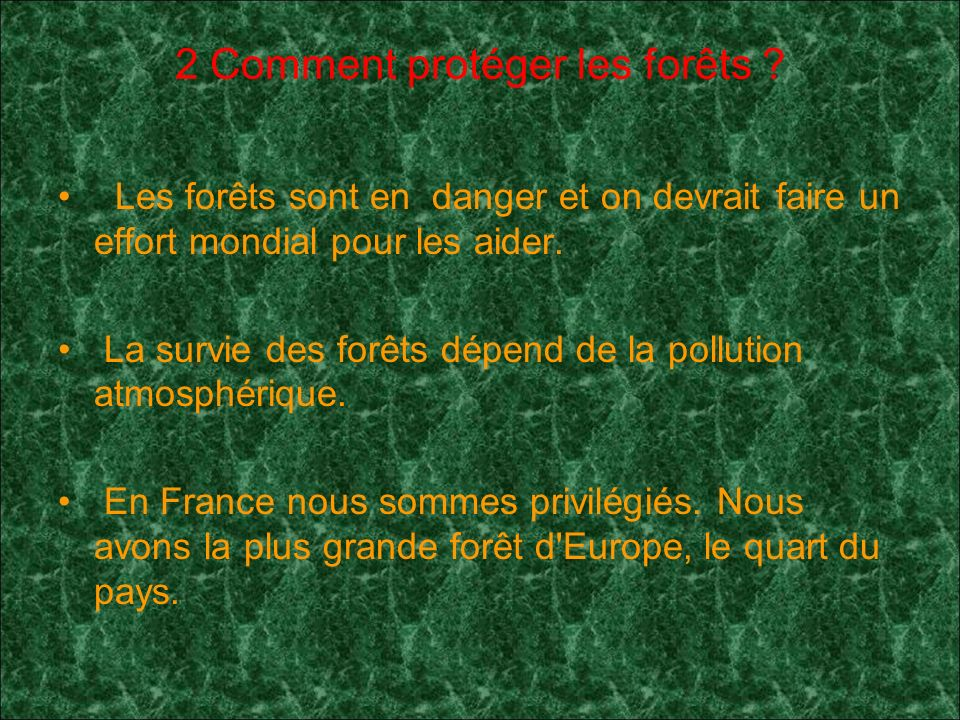 2 Comment protéger les forêts