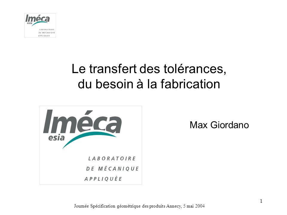 Le transfert des tolérances, du besoin à la fabrication