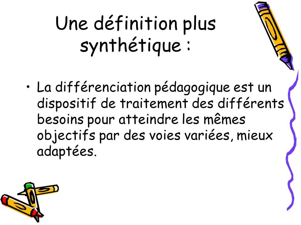 Une définition plus synthétique :