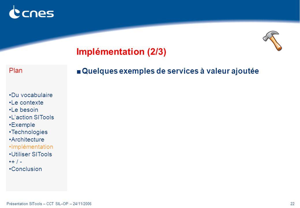 Implémentation (2/3) Quelques exemples de services à valeur ajoutée
