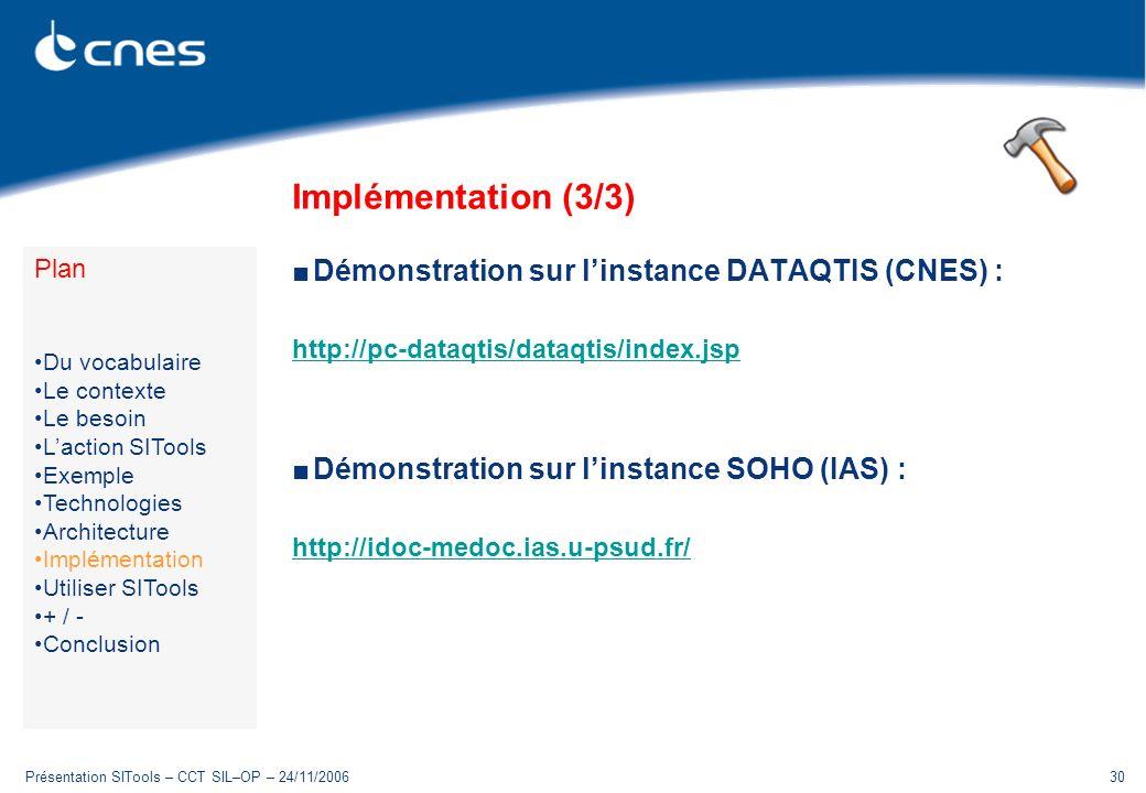 Implémentation (3/3) Démonstration sur l'instance DATAQTIS (CNES) :
