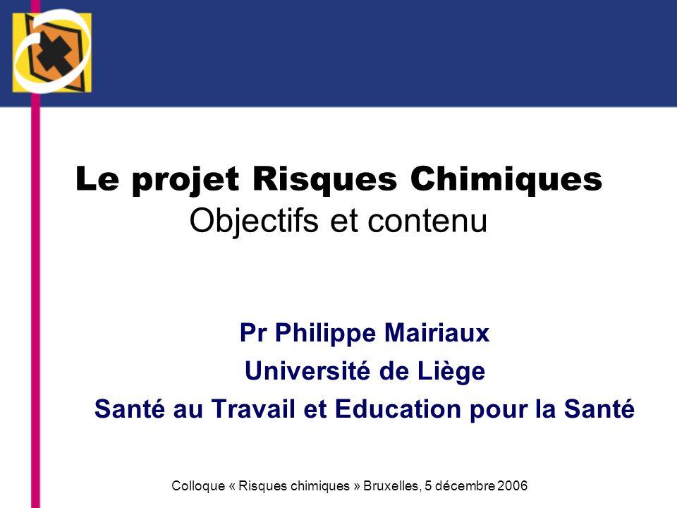 Le projet Risques Chimiques Objectifs et contenu