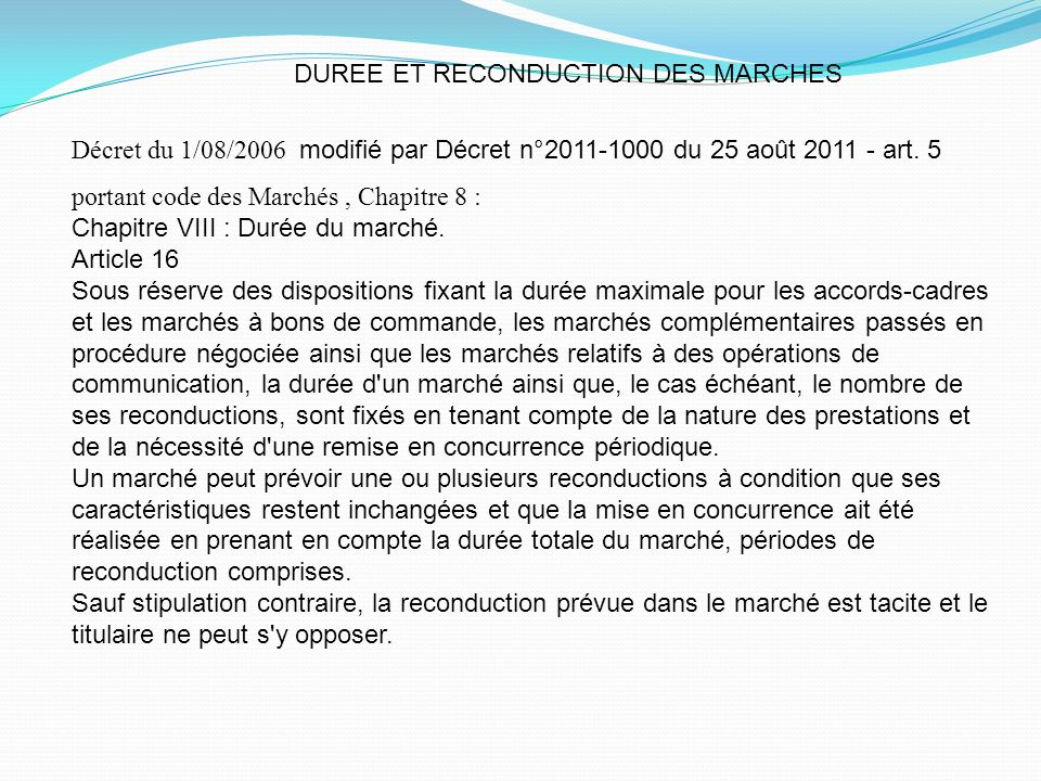 DUREE ET RECONDUCTION DES MARCHES