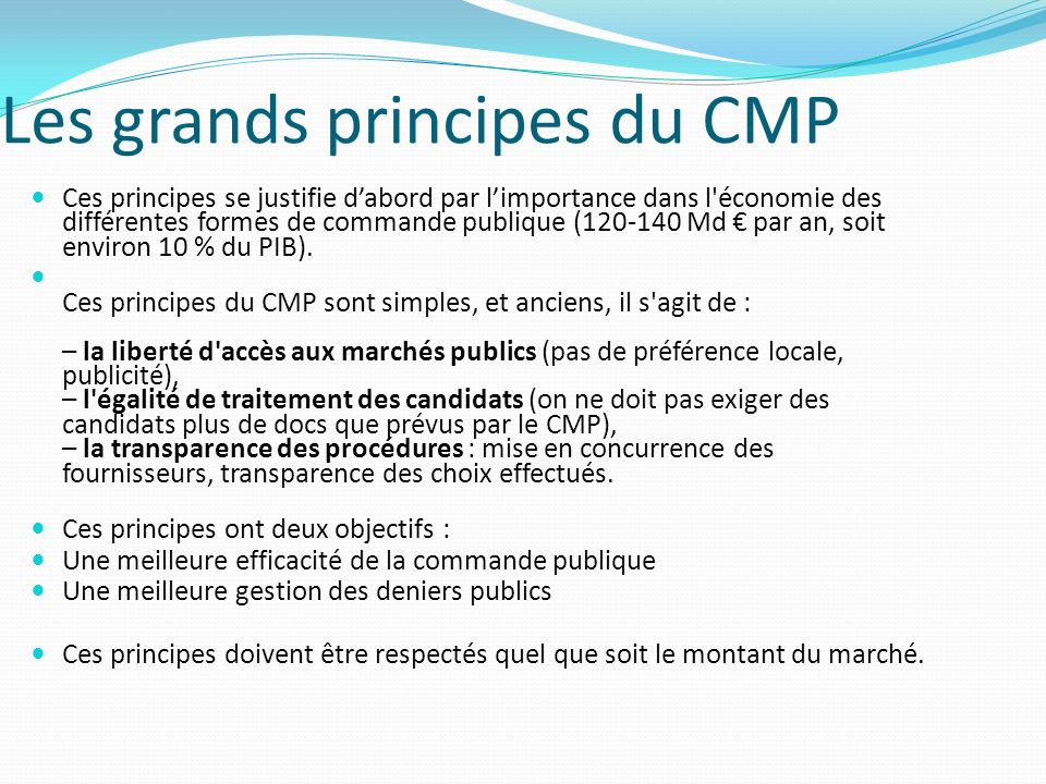 Les grands principes du CMP
