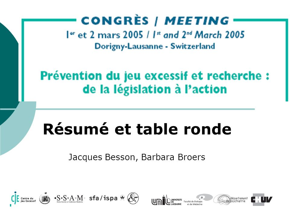Résumé et table ronde Jacques Besson, Barbara Broers