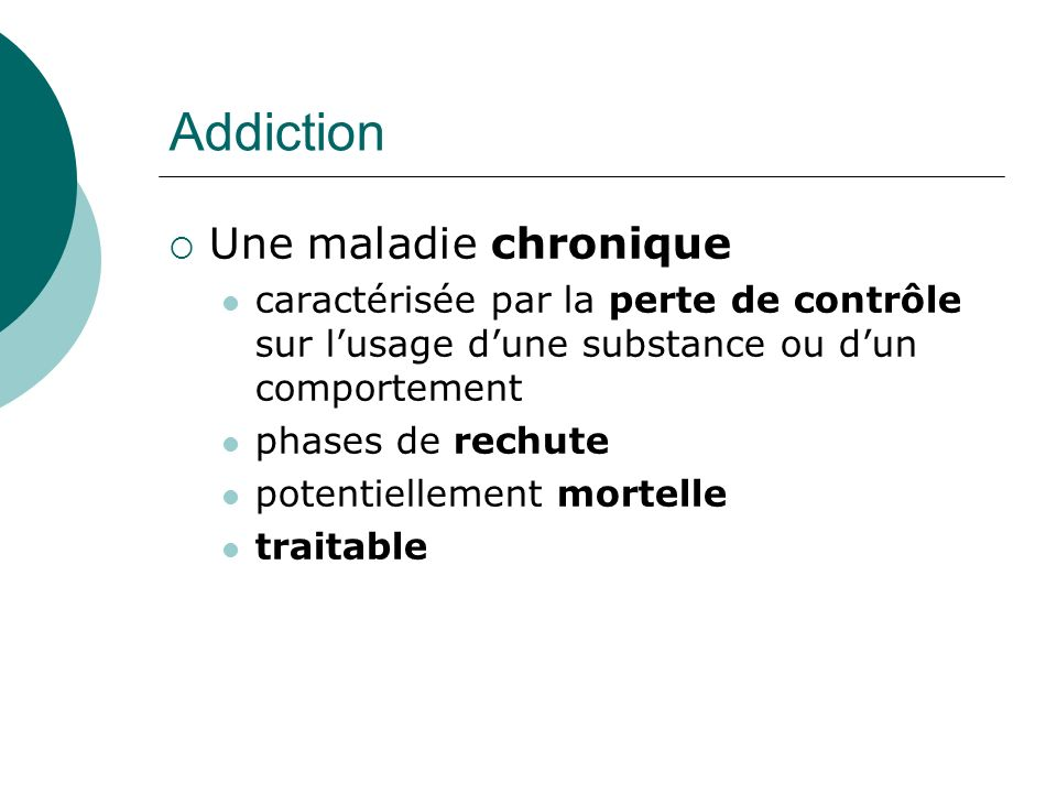 Addiction Une maladie chronique