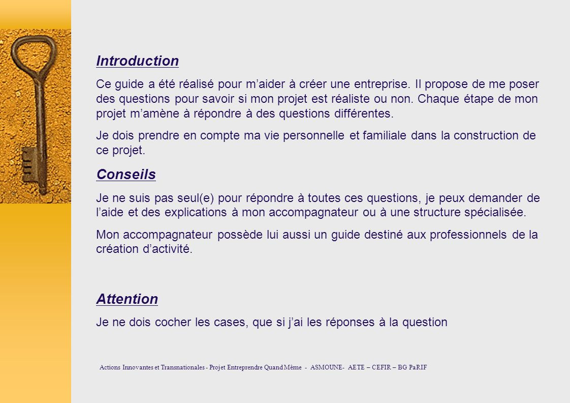 Introduction Conseils Attention
