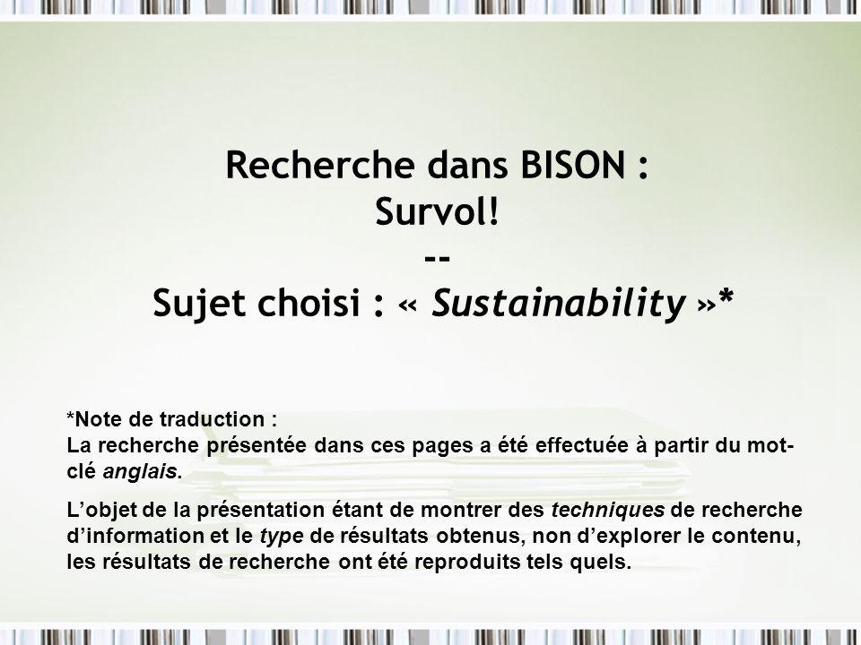 Recherche dans BISON : Survol! -- Sujet choisi : « Sustainability »*