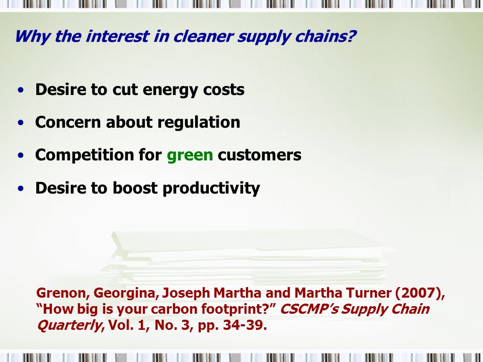 Why the interest in cleaner supply chains