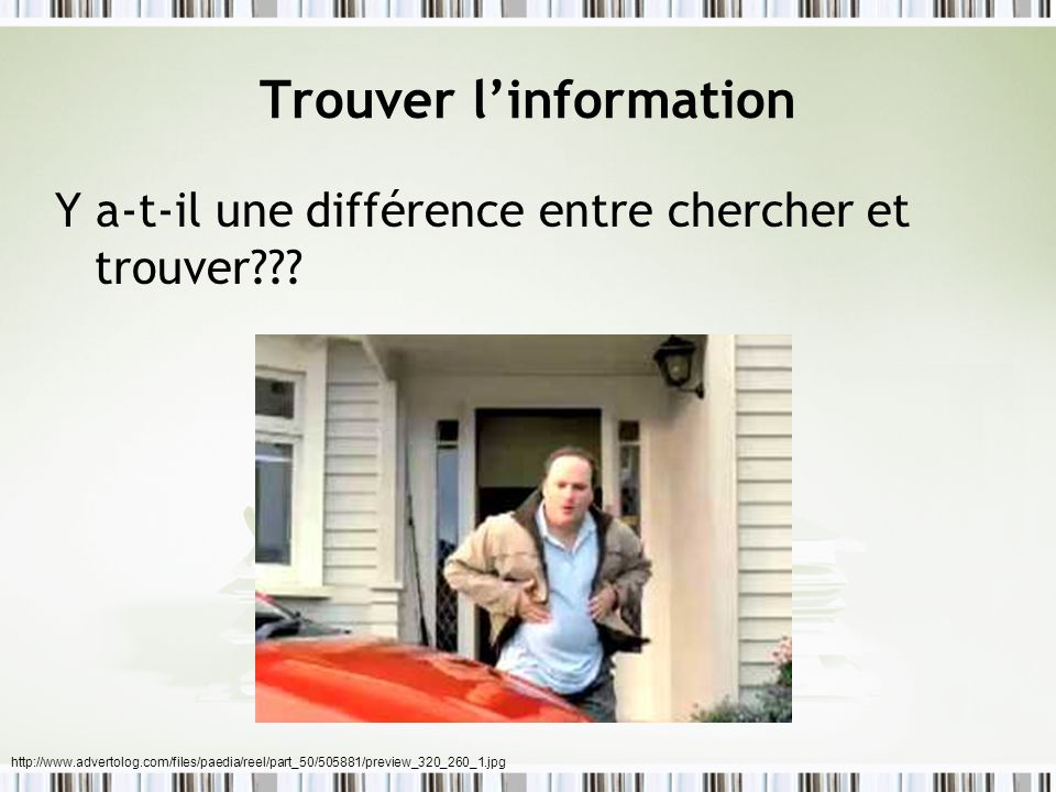 Trouver l'information
