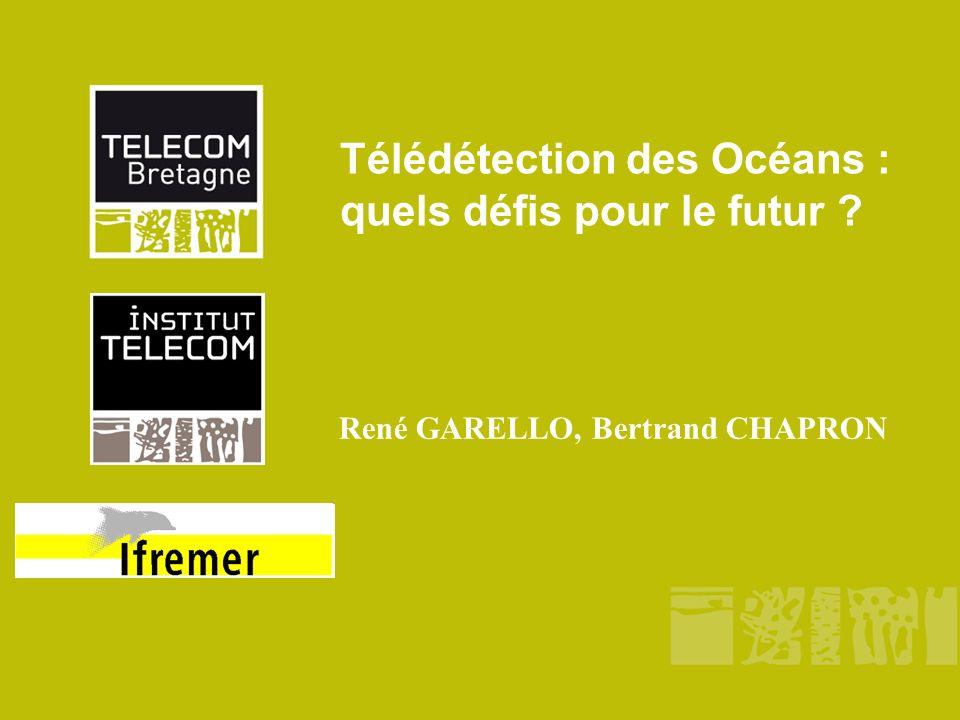 Télédétection des Océans : quels défis pour le futur